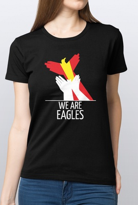 Dames T-shirt We Are Eagles